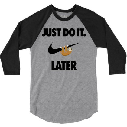Funny Do It Sloth 3/4 Sleeve Shirt Designed By Realme Tees
