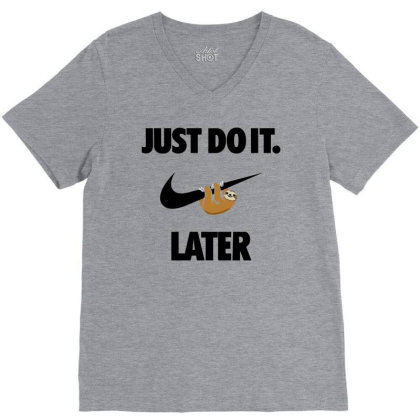 Funny Do It Sloth V-neck Tee Designed By Realme Tees