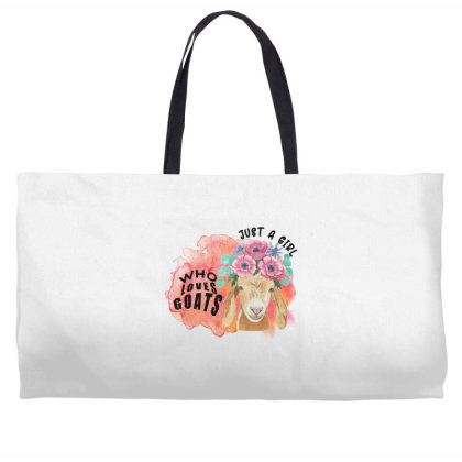 Just A Girl Who Loves Goats Weekender Totes Designed By Alparslan Acar