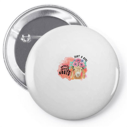 Just A Girl Who Loves Goats Pin-back Button Designed By Alparslan Acar