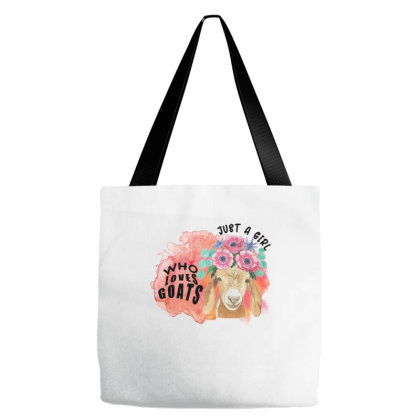 Just A Girl Who Loves Goats Tote Bags Designed By Alparslan Acar