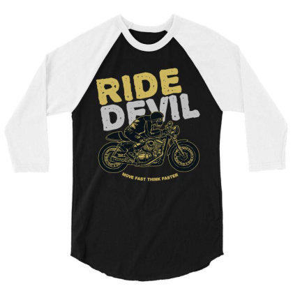 Ride Devil 3/4 Sleeve Shirt Designed By Chiks
