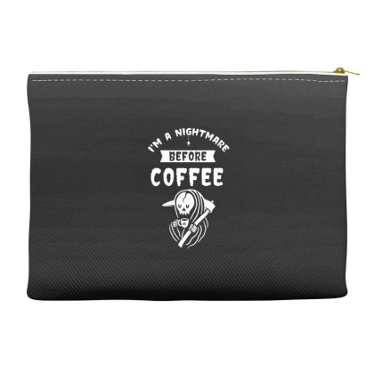 I'm A Nightmare Before Coffee - Halloween Gift Scary Accessory Pouches Designed By Diogo Calheiros