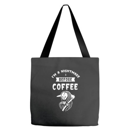 I'm A Nightmare Before Coffee - Halloween Gift Scary Tote Bags Designed By Diogo Calheiros