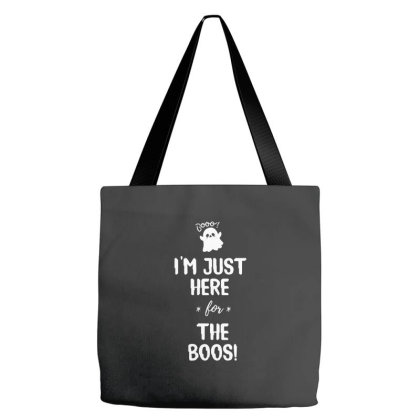 I'm Just Here For The Boo's - Halloween Gift Scary Tote Bags Designed By Diogo Calheiros