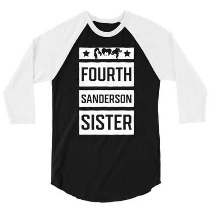 Fourth Sanderson Sister - Halloween Gift Scary 3/4 Sleeve Shirt Designed By Diogo Calheiros