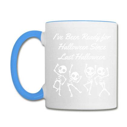 I've Been Ready For Halloween Since Last Halloween - Halloween Gift Sc Coffee Mug Designed By Diogo Calheiros