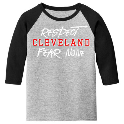 Respect Cleveland Youth 3/4 Sleeve Designed By Shirt1na
