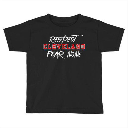 Respect Cleveland Toddler T-shirt Designed By Shirt1na