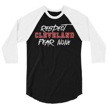 Respect Cleveland 3/4 Sleeve Shirt Designed By Shirt1na