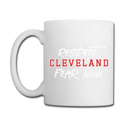 Respect Cleveland Coffee Mug Designed By Shirt1na