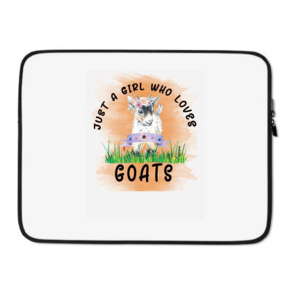 Just A Girl Who Loves Goat Laptop Sleeve Designed By Alparslan Acar