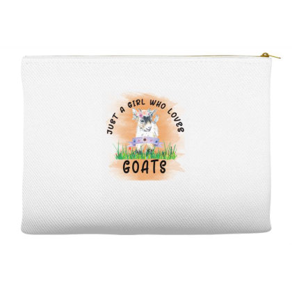 Just A Girl Who Loves Goat Accessory Pouches Designed By Alparslan Acar