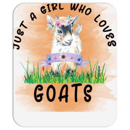 Just A Girl Who Loves Goat Mousepad Designed By Alparslan Acar