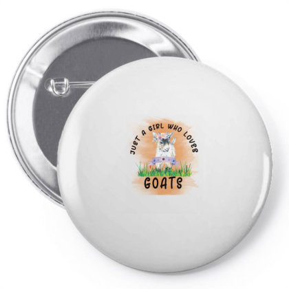 Just A Girl Who Loves Goat Pin-back Button Designed By Alparslan Acar
