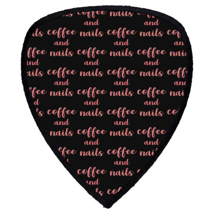Coffee And Nails Shield S Patch Designed By Sengul