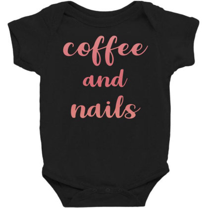 Coffee And Nails Baby Bodysuit Designed By Sengul