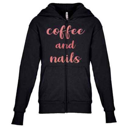 Coffee And Nails Youth Zipper Hoodie Designed By Sengul