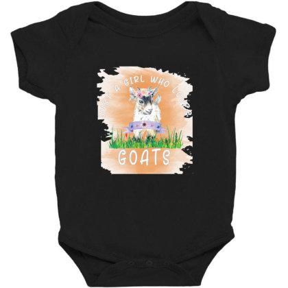 Just A Girl Who Loves Goat Baby Bodysuit Designed By Alparslan Acar