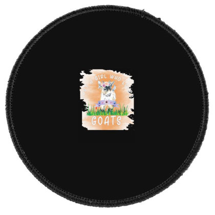 Just A Girl Who Loves Goat Round Patch Designed By Alparslan Acar
