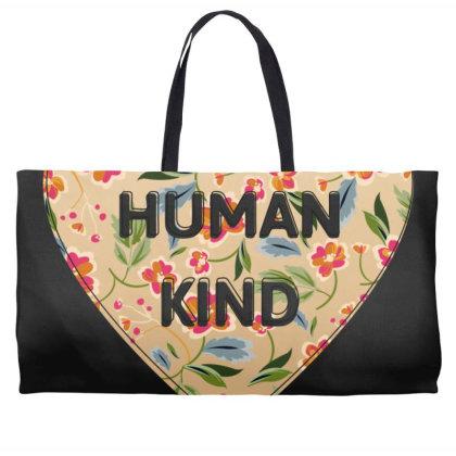 Human Kind Weekender Totes Designed By Sengul