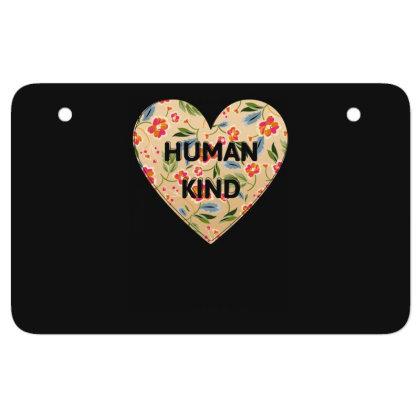Human Kind Atv License Plate Designed By Sengul