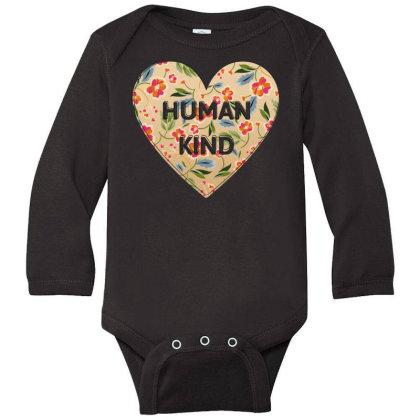 Human Kind Long Sleeve Baby Bodysuit Designed By Sengul