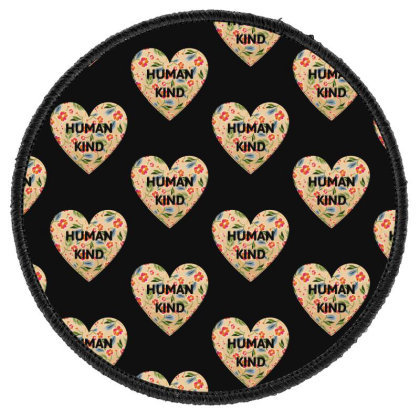 Human Kind Round Patch Designed By Sengul