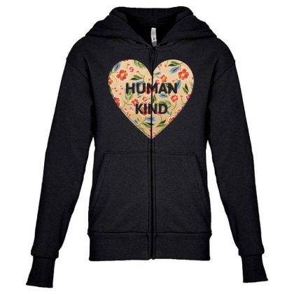 Human Kind Youth Zipper Hoodie Designed By Sengul