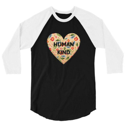 Human Kind 3/4 Sleeve Shirt Designed By Sengul