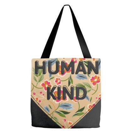Human Kind Tote Bags Designed By Sengul