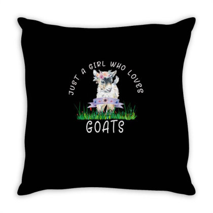 Just A Girl Who Loves Goat Throw Pillow Designed By Alparslan Acar