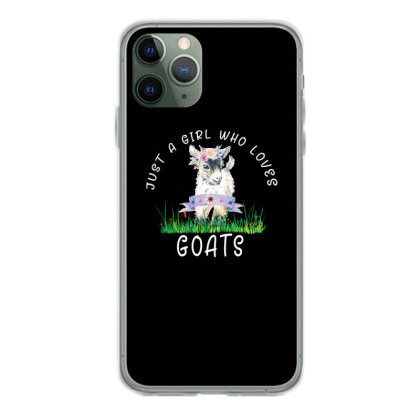 Just A Girl Who Loves Goat Iphone 11 Pro Case Designed By Alparslan Acar