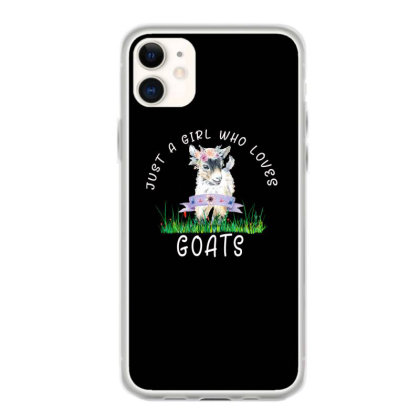 Just A Girl Who Loves Goat Iphone 11 Case Designed By Alparslan Acar