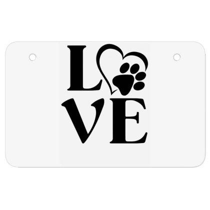 Love Paw For Light Atv License Plate Designed By Sengul