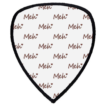 Meh Shield S Patch Designed By Sengul