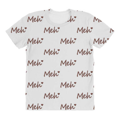 Meh All Over Women's T-shirt Designed By Sengul