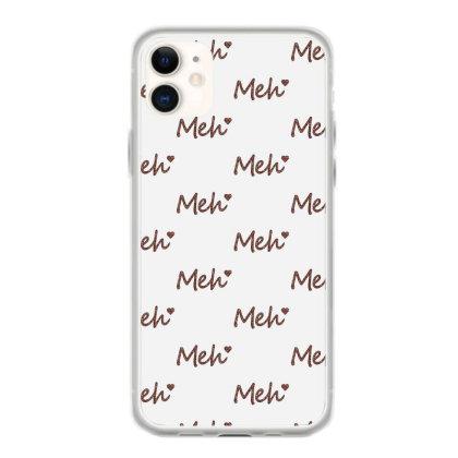 Meh Iphone 11 Case Designed By Sengul