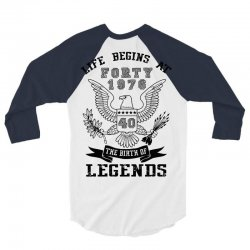 life begins at forty 1976 the birth of legends 3/4 Sleeve Shirt | Artistshot