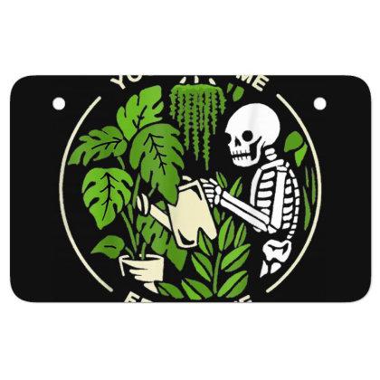 You Make Me Feel Alive - Halloween Skull Atv License Plate Designed By Mrt90