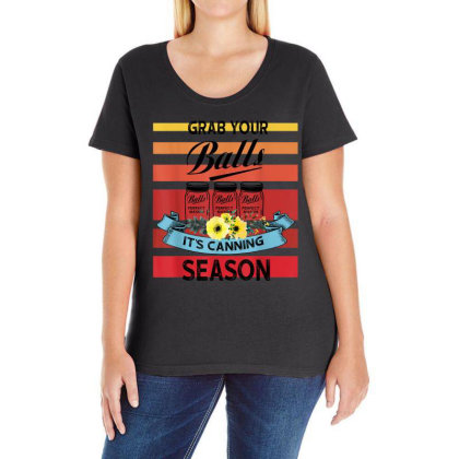 Grab Your Balls It's Canning Season Ladies Curvy T-shirt Designed By Mrt90