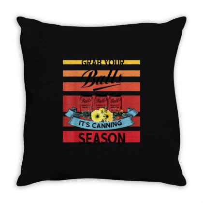 Grab Your Balls It's Canning Season Throw Pillow Designed By Mrt90