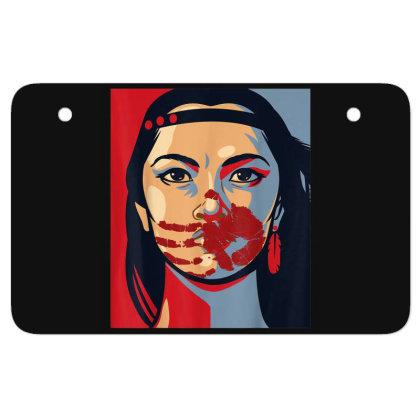 Awareness Indigenous Woman Art Stolen Sisters Atv License Plate Designed By Mrt90