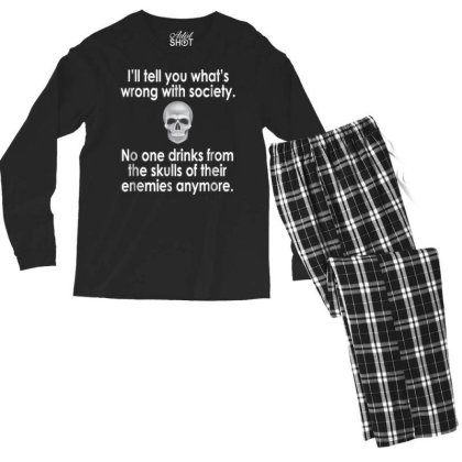 Wrong Society  Drink From The Skull Of Your Enemies Men's Long Sleeve Pajama Set Designed By Schulz-12