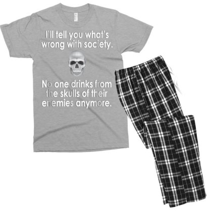 Wrong Society  Drink From The Skull Of Your Enemies Men's T-shirt Pajama Set Designed By Schulz-12