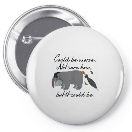 Winnie The Pooh Eeyore Could Be Worse Pin-back Button Designed By Schulz-12