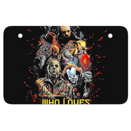 Just A Girl Who Loves Horror Movies Halloween Atv License Plate Designed By Mrt90