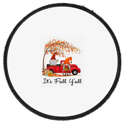 It's Fall Y'all Cute Gnomes Pumpkin Autumn Tree Fall Leaves Round Patch Designed By Mrt90