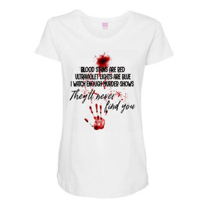 Blood Stains Are Red Ultraviolet Lights Are Blue Hand Blood Maternity Scoop Neck T-shirt Designed By Mrt90