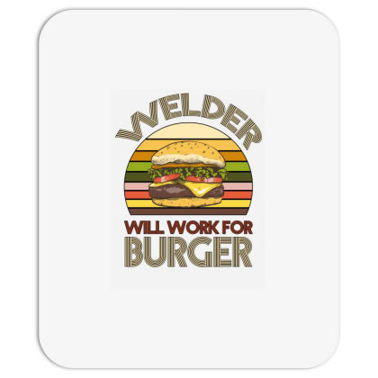Welder Wıll Work For Burger Mousepad Designed By Bettercallsaul